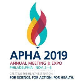 APHA 2019 Annual Meeting & Expo Philadelphia Nov. 2-6 Creating the Healthiest Nation: For science. For action. For health.