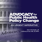 Book cover Advocacy for Public Health Policy Change