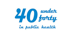 40 under forty in public health