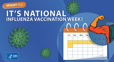 It's National Influenza Vaccination Week! #FightFlu