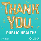THANK YOU, PUBLIC HEALTH!